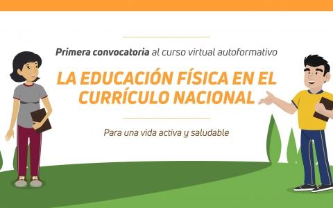"""Primera convocatoria al curso virtual """"La Educación Física en el Currículo Nacional: para una vida activa y saludable"""""""